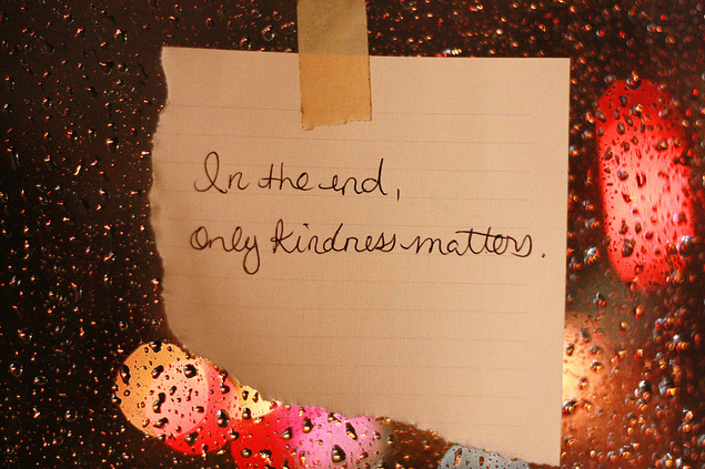in-the-end-only-kindness-matters